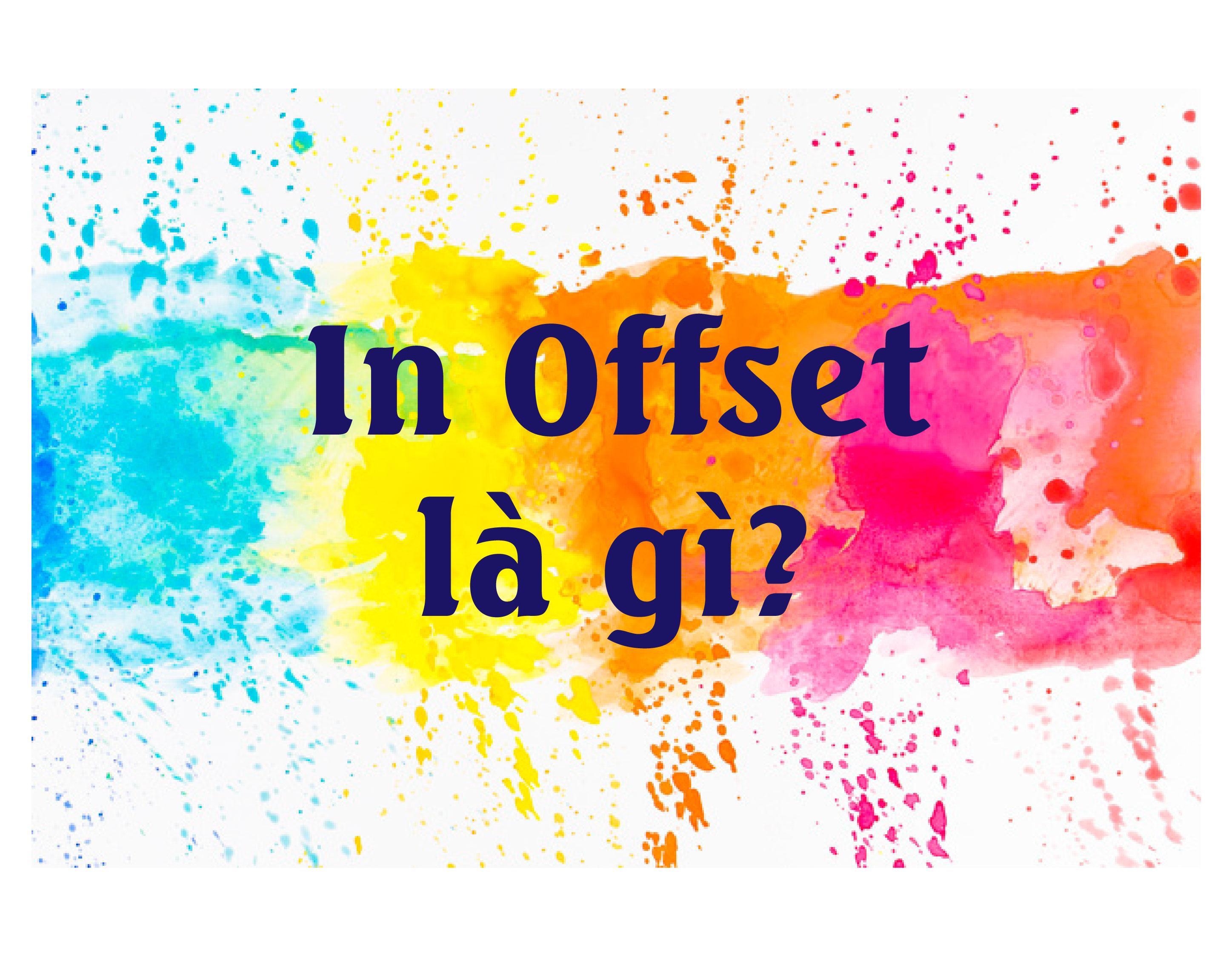 In offset là gì?